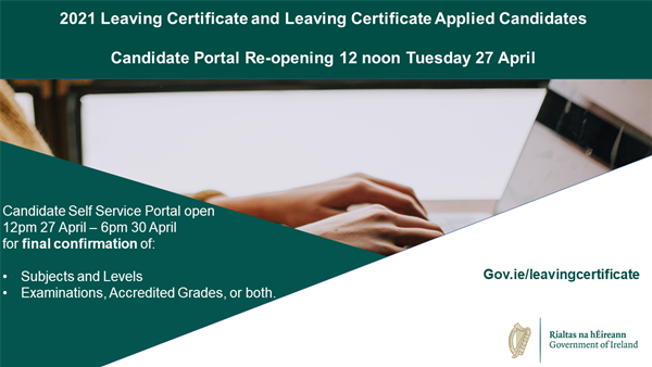 LC 2021 Portal Reopening Tuesday 27th April - Fri 30th April